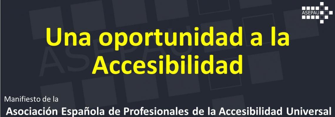 portada con el texto: Una oportunidad a la Accesibilidad. Manifiesto de Asepau
